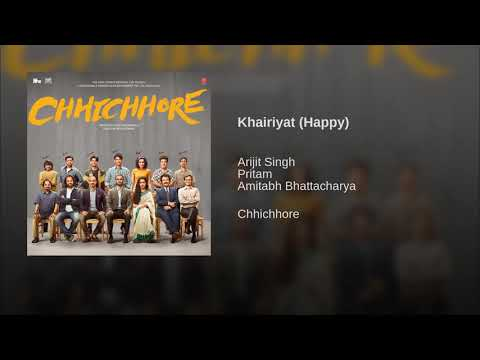 Khairiyat Full Song - Arijit Singh (Happy Version) | Chhichhore Songs | Khairiyat Pucho | Audio 2019 Mp3