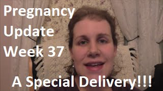 Feeling Sick & A Special Delivery! Pregnancy Update Week 37