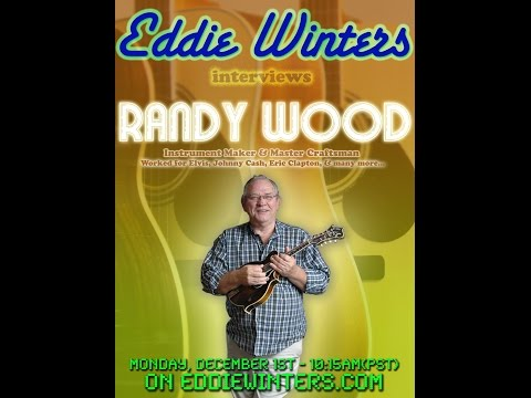 Randy Wood In-Depth Interview - (12/1/14) - Bill Monroe, Elvis, Johnny Cash, Tut Taylor and more...