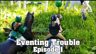 ~ Eventing Trouble ep.1 ~ Original Schleich Series