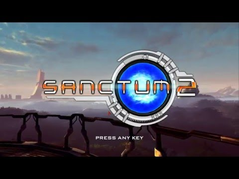 How to kill stuff | Sanctum 2 ep1 |