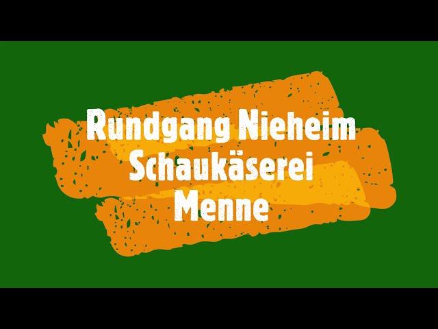 Rundgang Nieheim Schaukäserei Menne