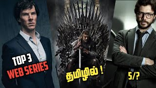 Top 3 Web series in tamil dubbed Netflix Tamil dubbed web series Game of thrones in tamil MOKKA DHAA