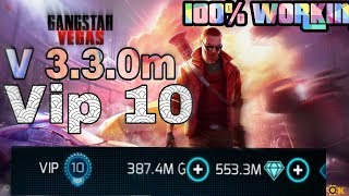 Gangstar vegas v 3.3.0m Vip 10 hack|unlimited money, gems,SP 1000% working with proof