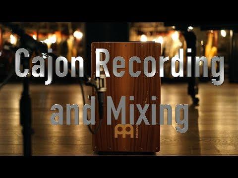 Recording and Mixing Cajon