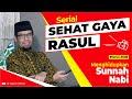 SERIAL SGR #3 MENGHIDUPKAN SUNNAH NABI = MENCINTAI NABI (Sehat, Ideal, Berpahala)