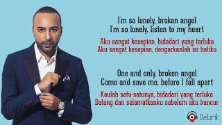 Broken Angel - Arash feat. Helena (Lirik Lagu Terjemahan)