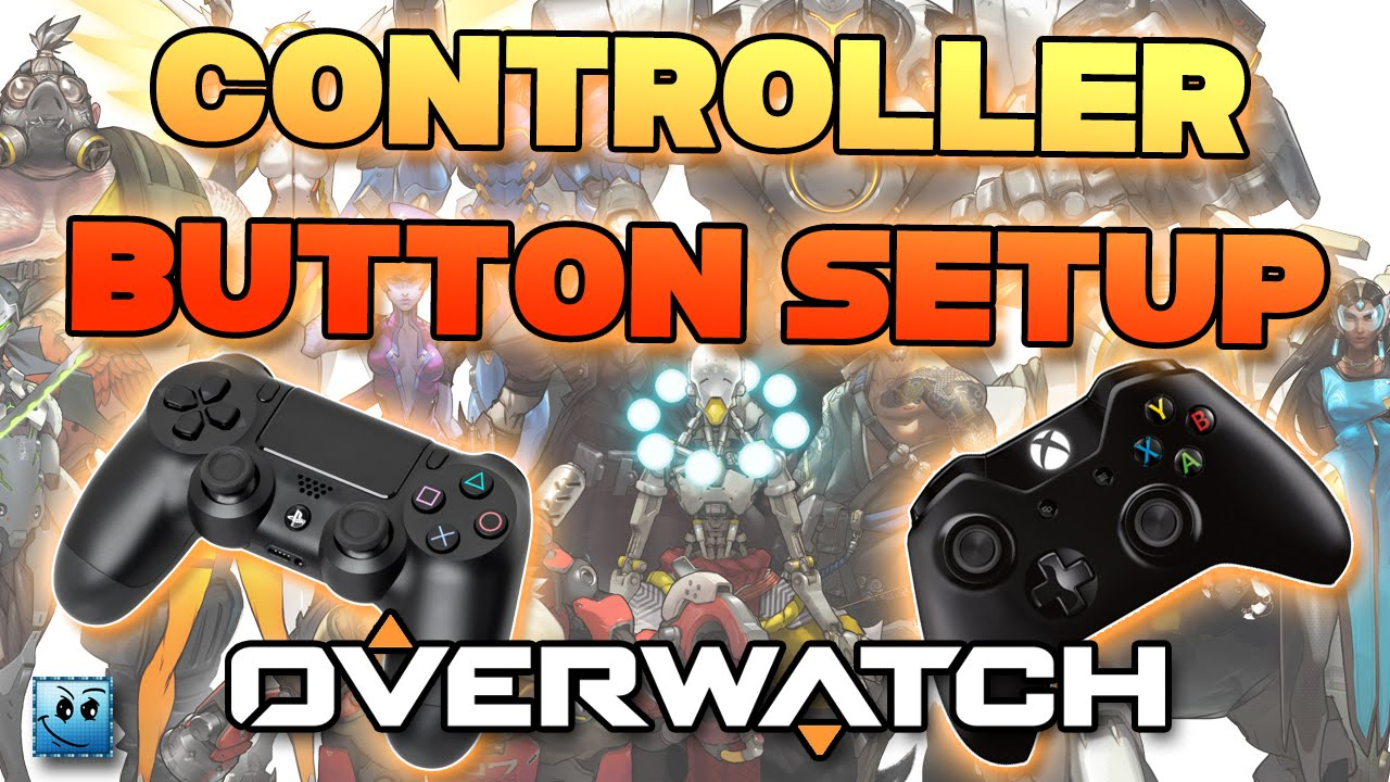 OVERWATCH CONTROLLER BUTTON SETUP TUTORIAL FOR BETTER GAMEPLAY