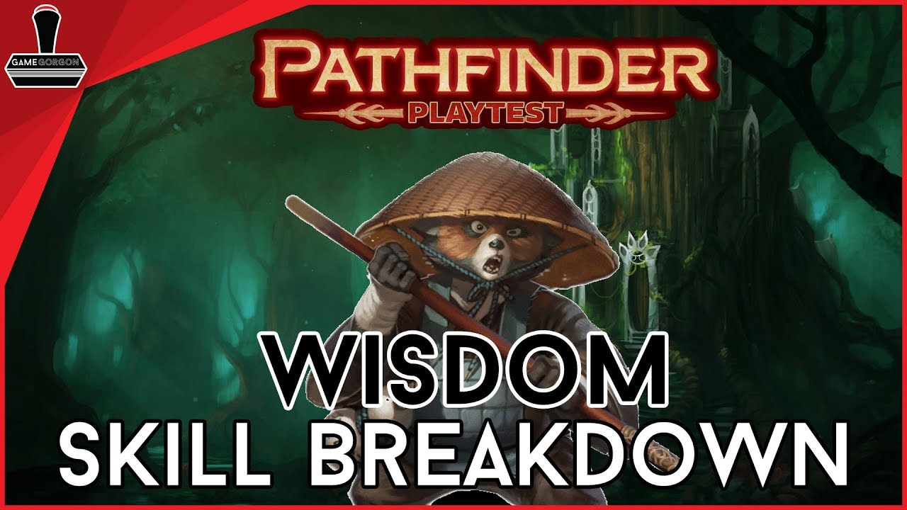 Pathfinder 2E, Wisdom Skills Breakdown | GameGorgon - QueueTimes