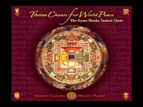 Gyuto Monks Tantric Choir: Tibetan Chants for World Peace