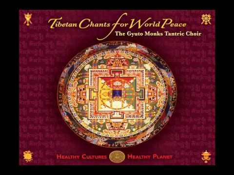 Gyuto Monks Tantric Choir: Tibetan Chants for World Peace