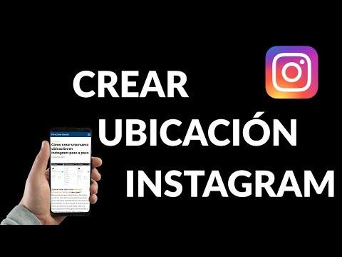 Cómo Crear Nueva ubicación en Instagram