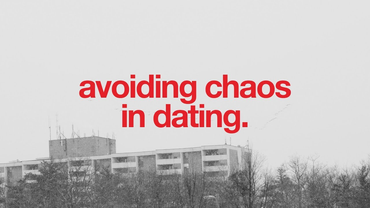 Dating chaos