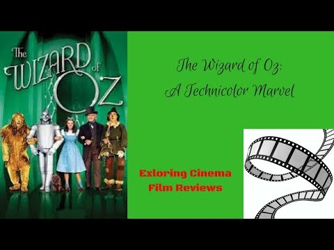 The Wizard of Oz: A Technicolor Marvel (Review)