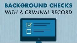Background Checks and Criminal Records
