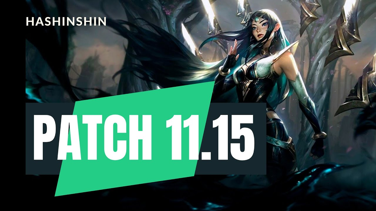 League of Legends patch 11.15 review with hashinshin! (This one will make you laugh!)