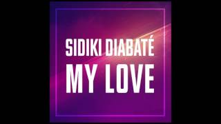 Sidiki Diabaté   My love