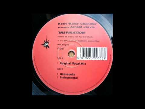 KERRI CHANDLER presents ARNOLD JARVIS - Inspiration (instrumental)