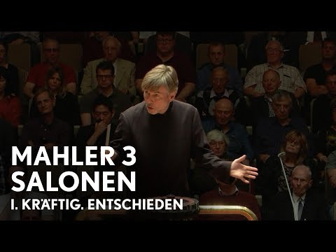 Esa-Pekka Salonen   Mahler's Third Symphony   I. Kräftig. Entschieden (Philharmonia Orchestra)