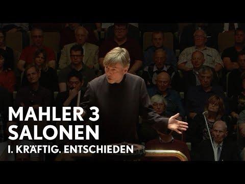 Esa-Pekka Salonen | Mahler's Third Symphony | I. Kräftig. Entschieden (Philharmonia Orchestra)