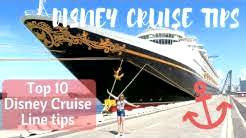 Top 10 Disney Cruise Line tips