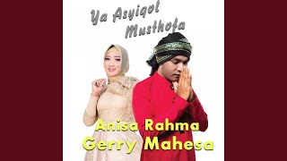 Ya Asyiqol Musthofa (feat. Anisa Rahma)