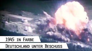 Fliegerangriffe auf Deutschland 1945 (in Farbe)
