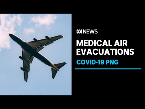 COVID pandemic drives up demand for medical air evacuations from Papua New Guinea | ABC News