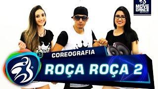 Mc Brinquedo - Roça Roça 2 - Move Dance Brasil - Coreografia (Choreografy)