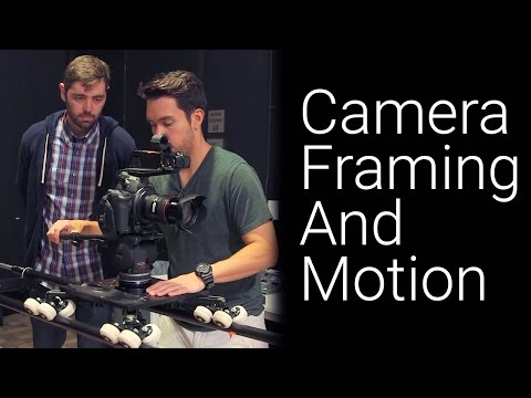 Camera Framing and Motion (ft. Squaresville)