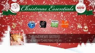 The Andrews Sisters - The Merry Christmas Polka // Christmas Essentials
