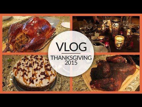 Vlog | Thanksgiving | November 25 - 26, 2015
