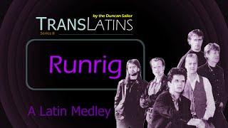 transLatin' Runrig (TransLatin #VIII)