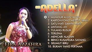 FIRA AZZAHRA Full Album Terbaik 2019 - OM ADELLA