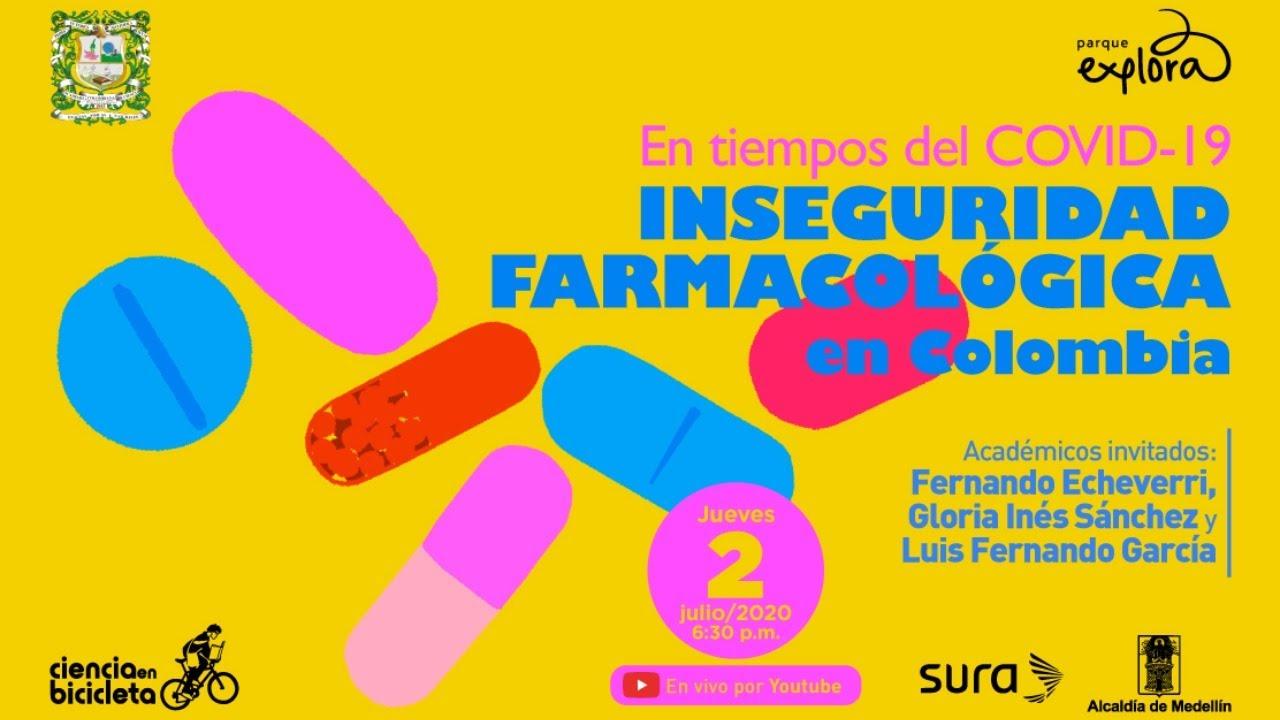 Inseguridad Farmacológica en Colombia