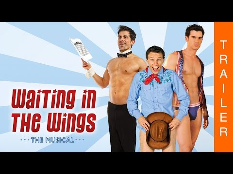 WAITING IN THE WINGS: THE MUSICAL  Offizieller