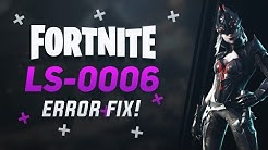 Fix Fortnite Error Code: LS-0006 / Can't Download New Update - Chapter 2 Season 1