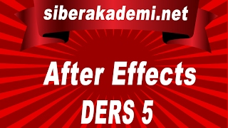 After Effect Dersleri 5