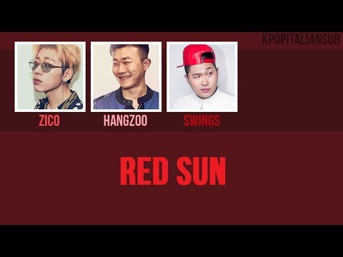 [SUB ENG / ITA] HANGZOO -  Red Sun (ft Zico, Swings)
