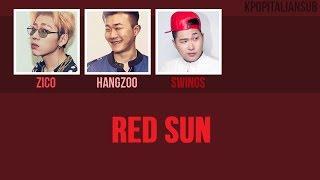 [SUB ENG / ITA] HANGZOO - Red Sun (ft Zico, Swings)