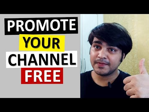 How to Promote Your YouTube Channel free ( promote youtube video )