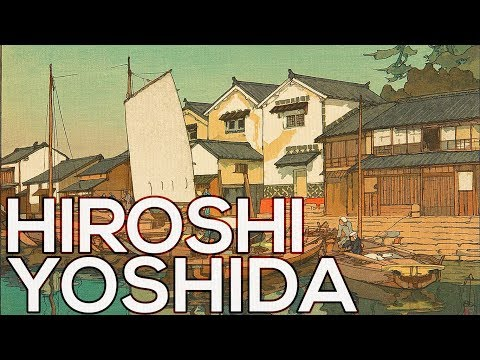 Hiroshi Yoshida: A collection of 278 works (HD)