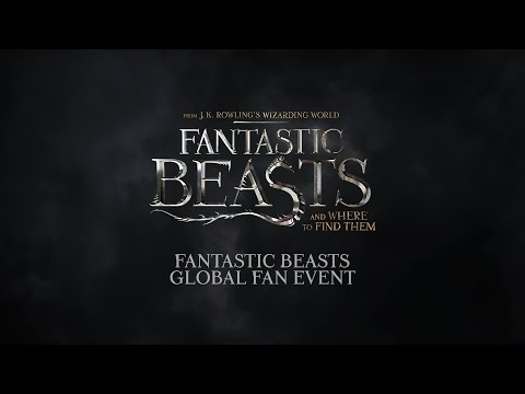 Fantastic Beasts Global Fan Event