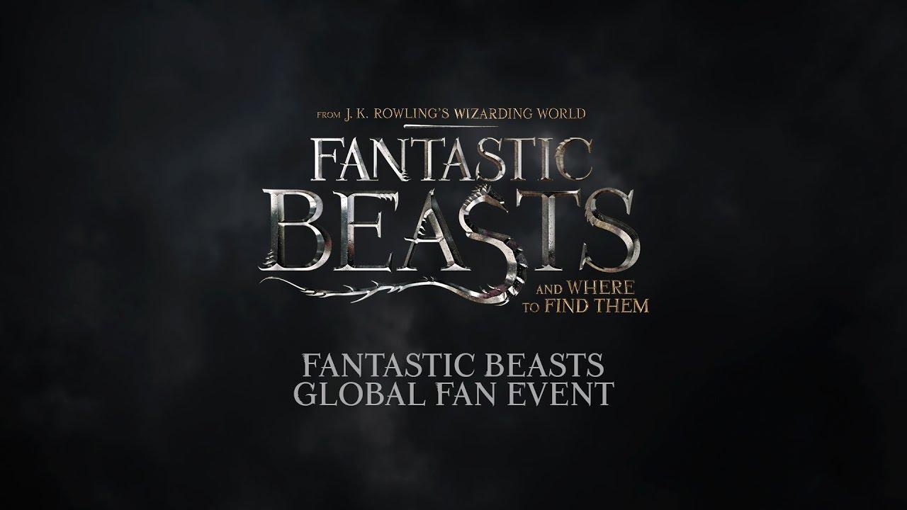 Fantastic Beasts Global Fan Event Youtube