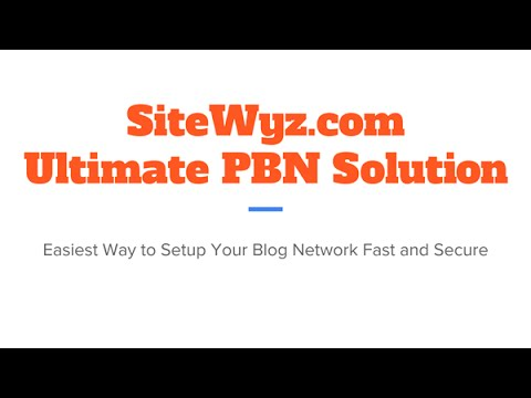 SiteWyz.com - The Ultimate PBN Solution