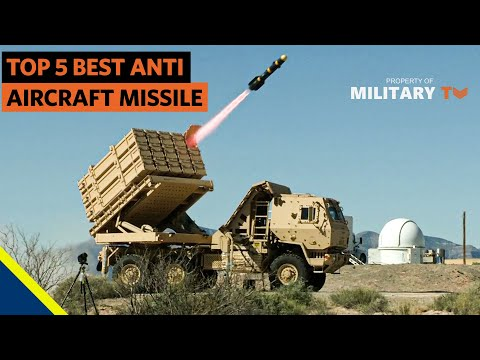 Top 5 Best Anti Aircraft Missile Systems in the World   Surface to Air Missile SAM