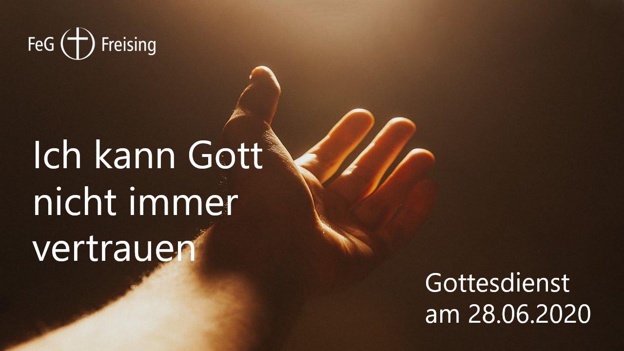 FeG Freising - Ich kann Gott nicht immer vertrauen - YouTube