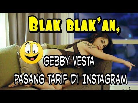Blak blak'an, Gebby Vesta pasang tarif di Instagram