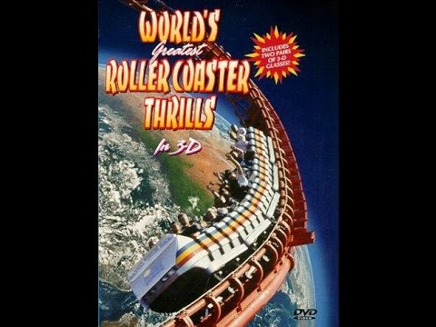 Worlds Greatest Rollercoaster Thrills In 3-D
