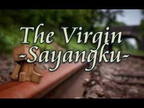 The Virgin - Sayangku (Danbo Version)